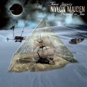 Nylon Maiden III: Preserved in Time