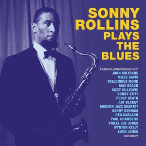 Sonny Rollins Plays The Blues
