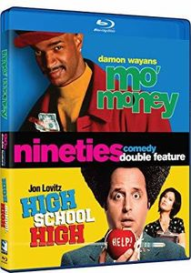 Mo' Money /  High School High