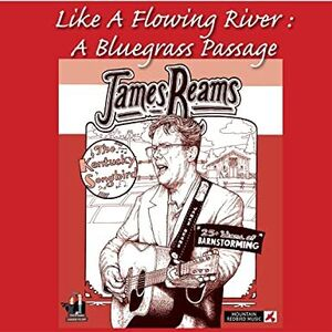 Like A Flowing River: A Bluegrass Passage