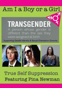 Am I A Boy or Girl Featuring Pina Newman - True Self Suppression