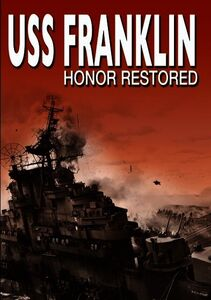 Uss Franklin: Honored Restore