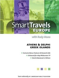 Smart Travels Europe With Rudy Maxa: Athens and Delphi /  Greek Islands