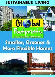 Smaller, Greener, More Flexible Homes & Water Conservation
