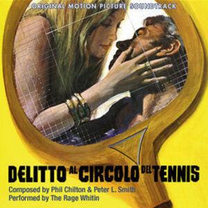Delitto Al Circolo Del Tennis (The Rage Within) (Original Soundtrack) [Import]