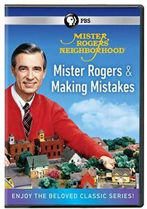 Mister Rogers' Neighborhood: Mister Rogers And Making Mistakes
