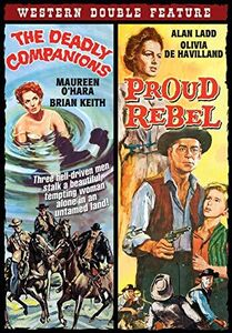 Western Double Feature: The Deadly Companions /  The Proud Rebel