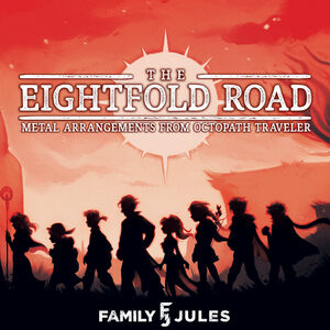 Eightfold Road: Metal Arrangements from Octopath Traveler