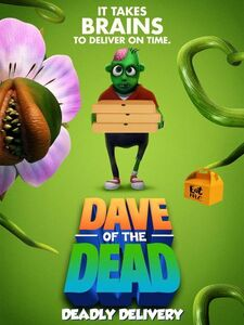 Dave Of The Dead: Deadly Delivery