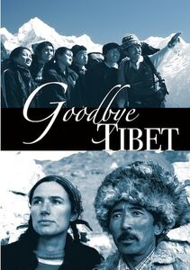 Goodbye Tibet