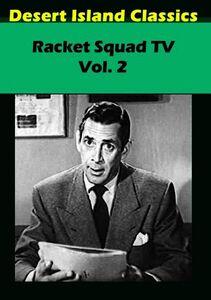 Racket Squad TV: Volume 2