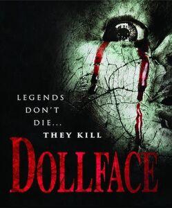 Dollface (Aka Dorchester's Revenge: The Return of Crinoline Head)