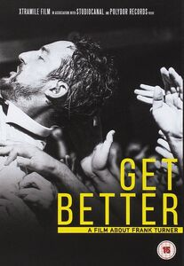 Get Better: A Film About Frank Turner [Import]