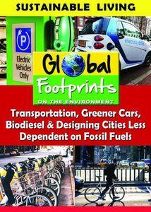 Transportation, Greener Cars, Biodisel & Designing Cities LessDependent On Fossil Fuels