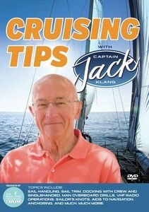 Cruising Tips With Captain Jack Klang