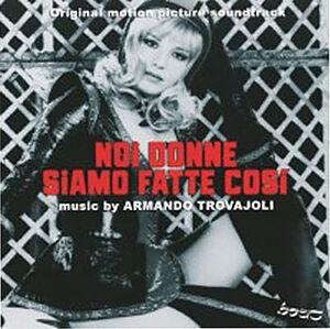 Noi Donne Siamo Fatte Cosi (Original Motion Picture Soundtrack) [Import]