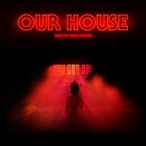 Our House (Original Motion Picture Soundtrack)