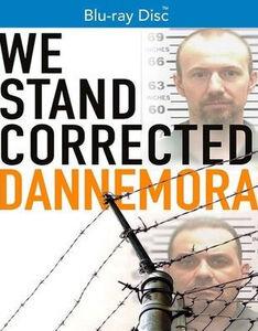 We Stand Corrected: Dannemora