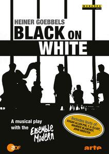 Heiner Goebbels: Black On White