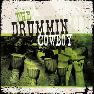 Drummin Cowboy