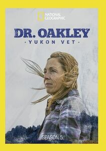 Dr. Oakley, Yukon Vet: Season 5