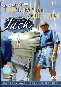 Singlehanded Docking And Sail Trim With Captain Jack Klang