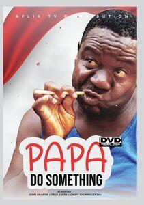 Papa Do Something