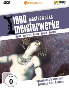 Symbolism and Art Nouveau: 1000 Masterworks