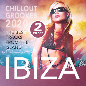 Ibiza Chillout Grooves 2020 (Various Artists)