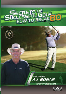 Secrets Of Successful Golf: How To Break 80