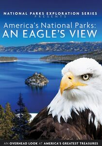 America's National Parks: An Eagle's View