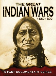 The Great Indian Wars 1540-1890