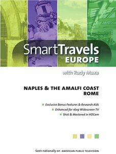 Smart Travels Europe With Rudy Maxa: Rome /  Naples and Amalfi Coast