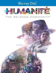 Humanite, The Beloved Community