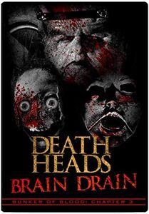 Bunker Of Blood 3: Death Heads Brain Dead