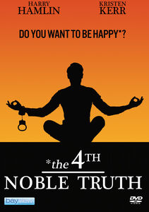 The 4Th Noble Truth