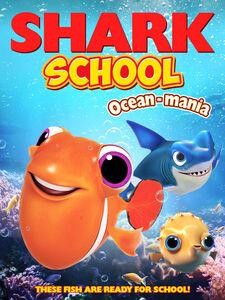 Shark School: Ocean-Mania