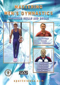 Mastering Men's Gymnastics: Beginning Skills And Drills