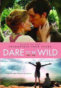 Dare To Be Wild