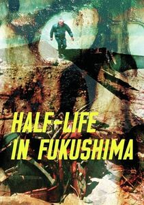 Half-Life In Fukushima