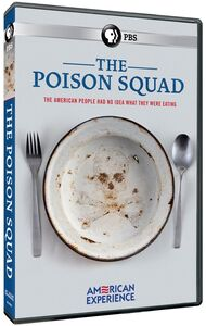 American Experience: The Poison Squad