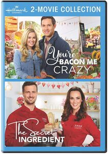 You're Bacon Me Crazy /  The Secret Ingredient (Hallmark 2-Movie Collection)