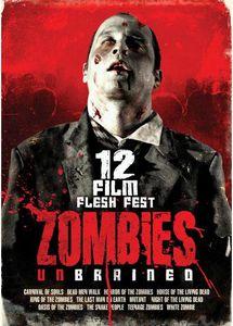 Zombies Unbrained - 12 Film Flesh Fest