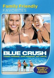Blue Crush (Family Friendly Version)