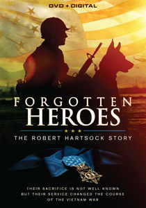 Forgotten Heroes: The Robert Hartsock Story