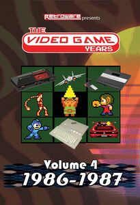 The Video Game Years Volume 4 (1986-1987)