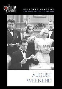 August Weekend