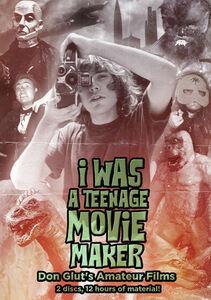 I Was A Teenage Movie Maker