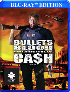 Bullets, Blood, And A Fistful Of Cash