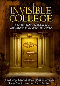 Invisible College: Rosicrucians, Mandalas & Ancient Mystery Religions